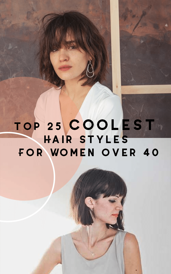 Top 25 Coolest Hairstyles For Women Over 40