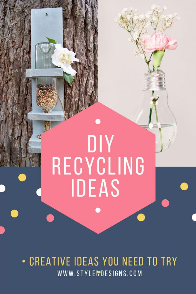 DIY Recycling Ideas